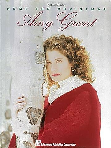 Amy Grant: Home for Christmas: Piano, Vocal, Guitar