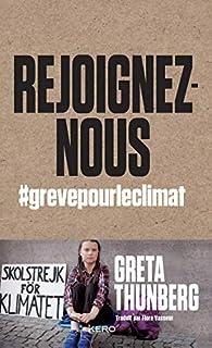 Rejoignez-nous : #grevepourleclimat par Greta Thunberg