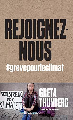 Rejoignez-nous: #grevepourleclimat par  Greta Thunberg