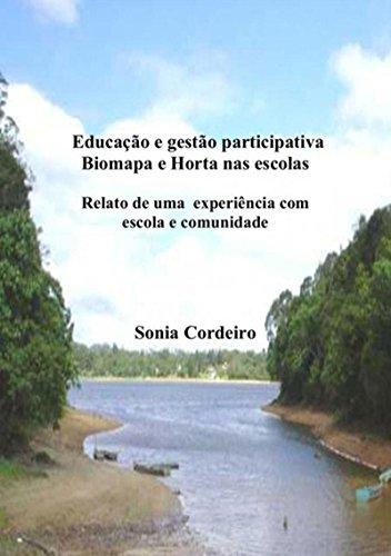 Educação E Gestão Participativa (Portuguese Edition) por Sonia Cordeiro