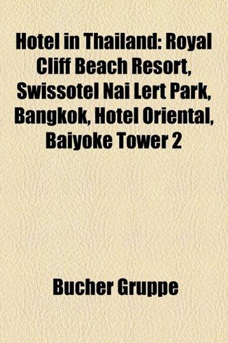 hotel-in-thailand-royal-cliff-beach-resort-swissotel-nai-lert-park-bangkok-hotel-oriental-baiyoke-to