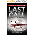 "Last Call - A Thriller (Jacqueline ""Jack"" Daniels Mysteries Book 10) (English Edition)"