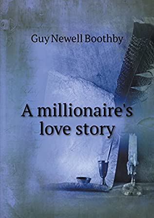 book cover of A Millionaire\'s Love Story