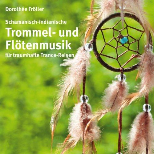 Schamanische Trommel- und Flötenmusik