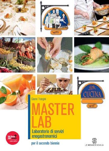 Masterlab. Settore cucina. Con espansione online. Per gli Ist. professionali alberghieri