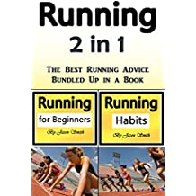 Running: The Best Running Advice Bundled Up in a Book (English Edition)