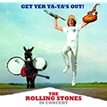 Get Yer Ya-Ya's Out! The Rolling Stones In Concert (40th Anniversary Deluxe Version)