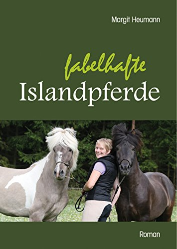 Fabelhafte Islandpferde Ebook Margit Heumann Amazon De Kindle Shop