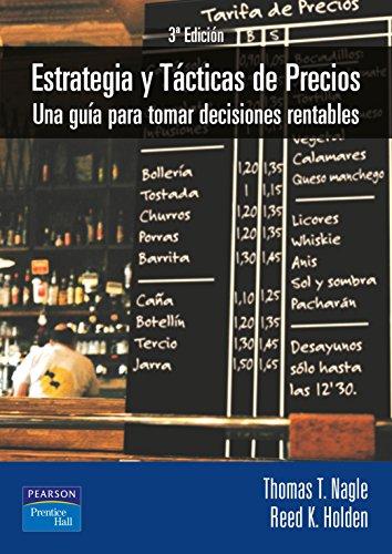 Estrategia y tácticas de precios: Una guía para tomar decisiones rentables