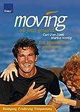 Expert Marketplace -  Carl-Uwe Steeb  - Moving - ab jetzt gesund. Das Motivationsprogramm: Bewegung, Ernährung, Entspannung