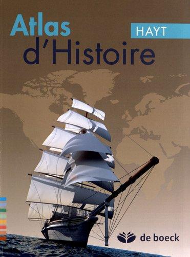 Atlas d'Histoire par Franz Hayt, Christian Patart, Jean-Michel Brogniet, Michel Lenoble, Sophie Pechon