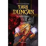 Tara Duncan (French): Le Sceptre Maudit