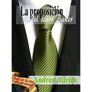 Nº1.La proposición del señor Baker (Trilogía El señor Baker.)