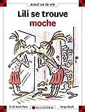 Telecharger Livres Lili se trouve moche (PDF,EPUB,MOBI) gratuits en Francaise