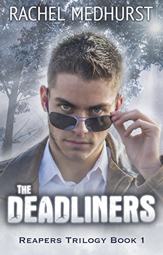 The Deadliners: Reapers Trilogy Book 1 (English Edition)