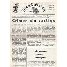 BLAU DIVISIÓN. JULIO 1977. Nº 216. BOLETÍN INFORMATIVO DE LA HERMANDAD PROVINCIAL DE LA DIVISIÓN AZUL. ALICANTE