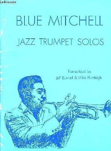 Blue mitchell. jazz trumpet solos.
