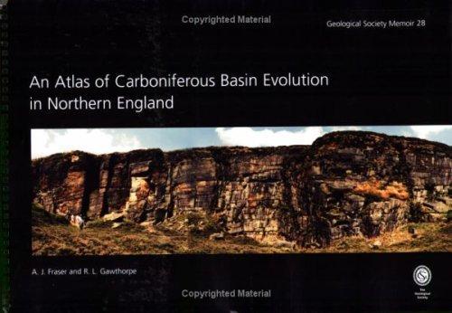 Atlas of Carboniferous Basin Evolution (Memoir) (Geological Society Memoir) (No. 28) by A. J. Fraser (2006) Spiral-bound