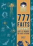 Doc Seven présente 777 faits surprenants sur le monde qui nous entoure...