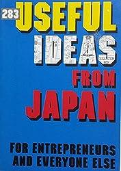 283 Useful Ideas from Japan: For Entrepreneurs and Everyone Else by Leonard Koren (29-Dec-1988) Paperback