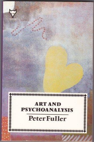 Art and Psychoanalysis (Hogarth Press criticism) por Peter Fuller