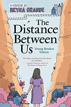 The Distance Between Us: Young Reader Edition por Reyna Grande epub