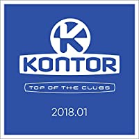 Kontor Top of the Clubs 2018.01 [Explicit]