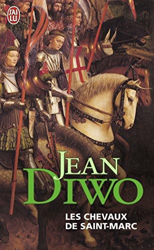 Les chevaux de Saint-Marc par Jean Diwo
