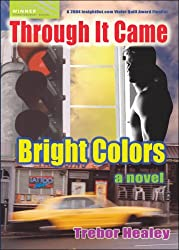 Through It Came Bright Colors