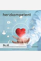 Herzkompetent: Das besondere Notizbuch mit Punktrastermustern (No. 62) Taschenbuch