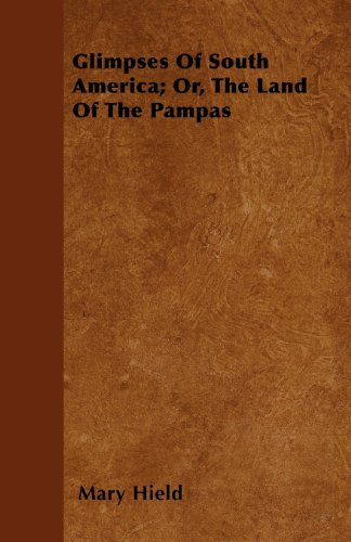 glimpses-of-south-america-or-the-land-of-the-pampas