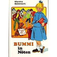 Bummi in Nöten. ( Ab 8 J.)