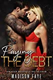 #4: Paying The Debt (Innocence Claimed Book 3)
