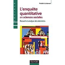 L'enquête quantitative en sciences sociales - Recueil et analyse des données