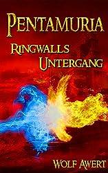 Fantasy Trilogie - Ringwalls Untergang (Pentamuria Saga Band 2)
