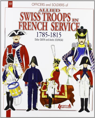 Allied Swiss Troops in French Service