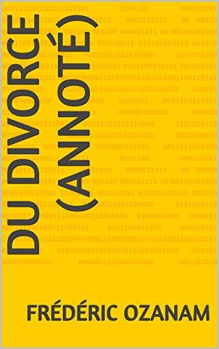 Du Divorce (annoté) par Frédéric Ozanam