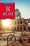 Baedeker Reiseführer Rom: mit praktischer Karte EASY ZIP...