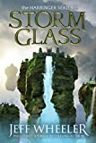 Storm Glass (Harbinger Book 1) by Jeff Wheeler