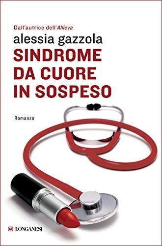 Sindrome da cuore in sospeso: La serie dell'Allieva (La piccola Gaja scienza) (Italian Edition)