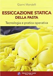 Essiccazione statica della pasta. Tecnologia e pratica operativa (Industria molitoria)