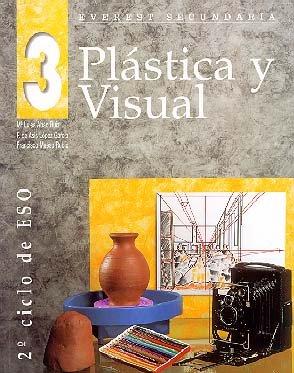 Plástica y visual 3º ESO: Segundo ciclo de ESO. - 9788424171599