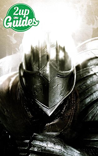 Dark Souls Strategy Guide & Game Walkthrough – Cheats, Tips, Tricks, AND MORE! (English Edition)