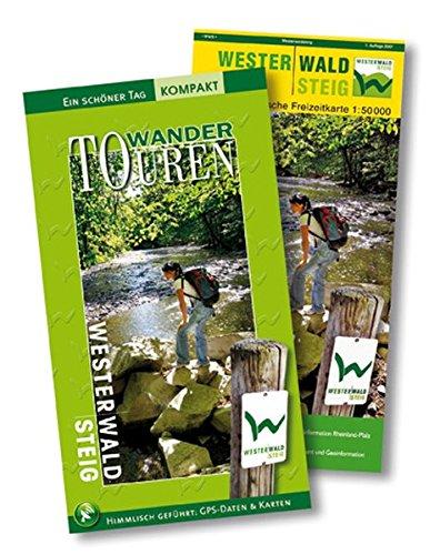 Westerwaldsteig - WanderTOUREN/Ein schöner Tag. Buch und Karte im Set. 17 Tagestouren, GPS-Daten, Höhenprofile, exakte Wegbeschreibung. Mit offizieller Wanderkarte des LVermGeo.