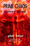 Prime Chaos: Adventures in Chaos Magic (Occult Studies)