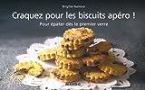 Craquez pour les biscuits apéro !