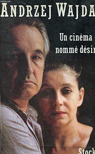 Un cinéma nommé désir