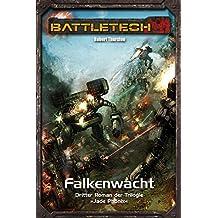 BattleTech Legenden 15 - Jadephönix 3: Falkenwacht
