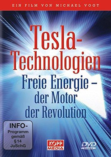 Tesla-Technologien - Freie Energie - der Motor der Revolution! [6 DVDs]