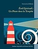 Éveil Spirituel : Un Phare dans la Tempête: Guidance Spirituelle aux Hommes du XXIe Siècle